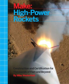 Make: High-Power Rockets - Print
