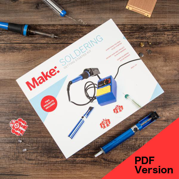 Make: Getting Started with Soldering Kit - PDF Version