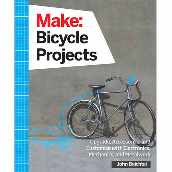 Make: Bicycle Projects - Print