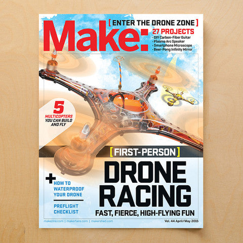 Make: magazine, Volume 42 - the Ultimate Guide to 3D Printing 2015