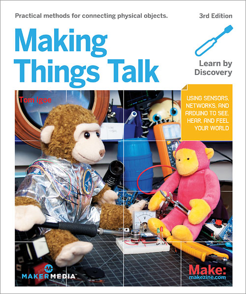 Make: Making Things Talk, 3rd Edition - PDF