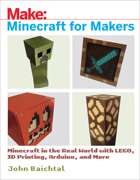 Make: Minecraft for Makers