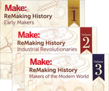Make: ReMaking History, The Complete Series - Print title=
