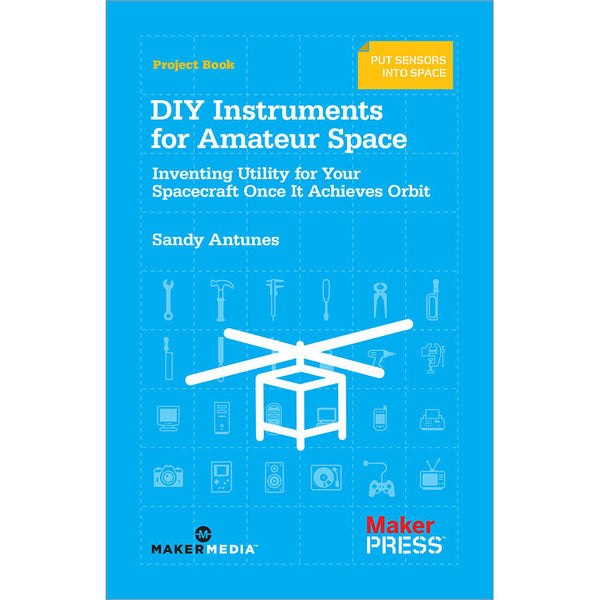 DIY Instruments for Amateur Space, 1Ed