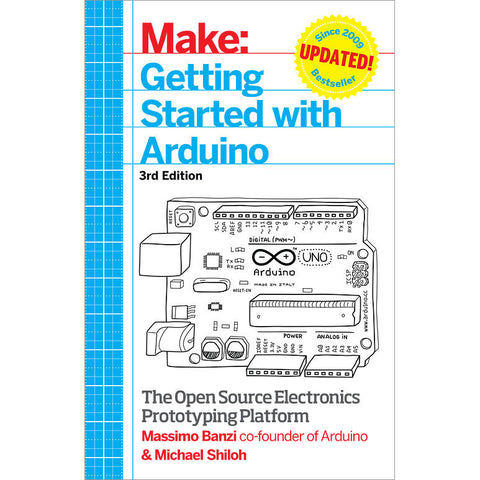Make: Getting Started with Arduino 3rd Edition
