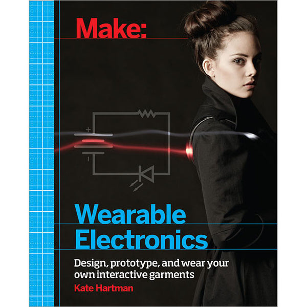 Make: Wearable Electronics, 1Ed (PDF)