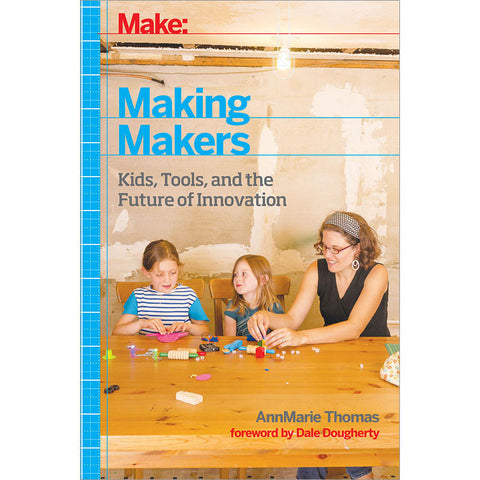 Make: Making Makers - Print