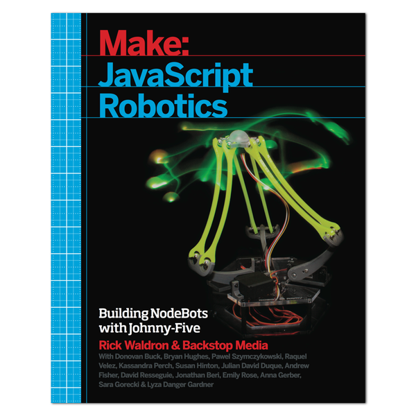 Make: JavaScript Robotics (PDF)