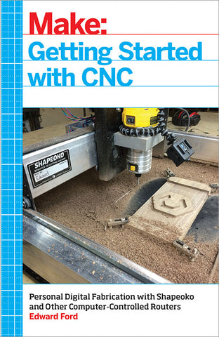 Make: Getting Started with CNC - PDF