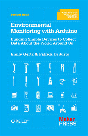 Environmental Monitoring with Arduino, 1Ed