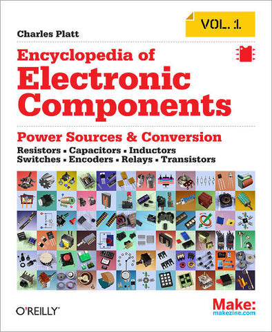 Make: Encyclopedia of Electronic Components Vol.1 - PDF