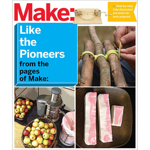 Make: Like the Pioneers (PDF)