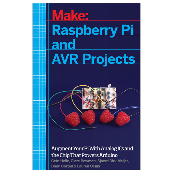 Make: Raspberry Pi and AVR Projects (PDF)