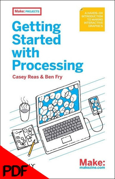 Getting Started with Processing, 1Ed - PDF