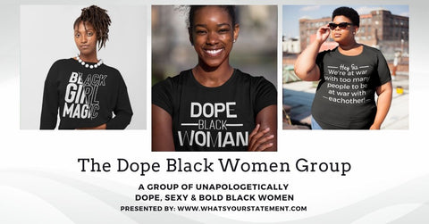 The Dope Black Women Group