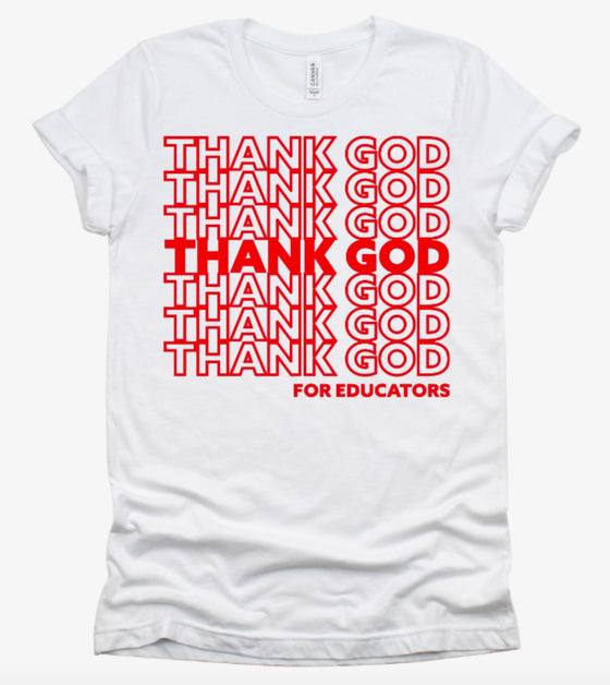 Thank God for Educators