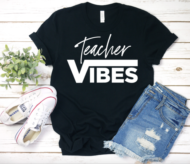 Teacher Vibes (black w/white)