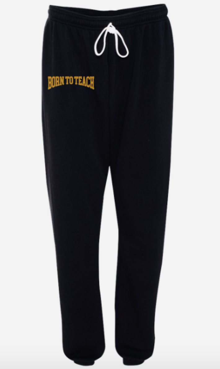 Born To Teach BLACK OUT joggers