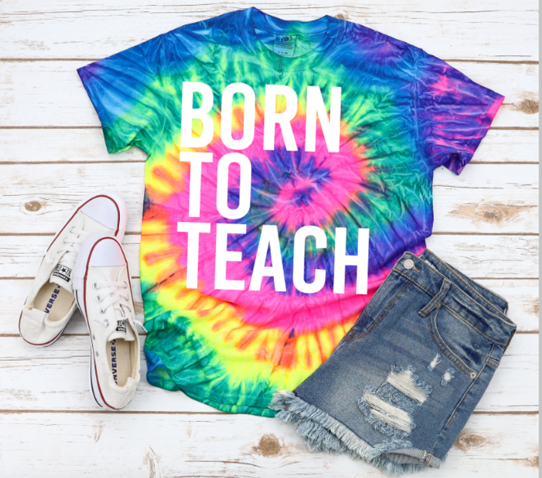 Born To Teach Neon Tie Dye (3xl ONLY)