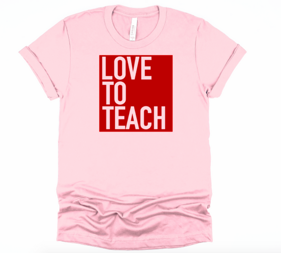 Love to Teach (pink w/red)