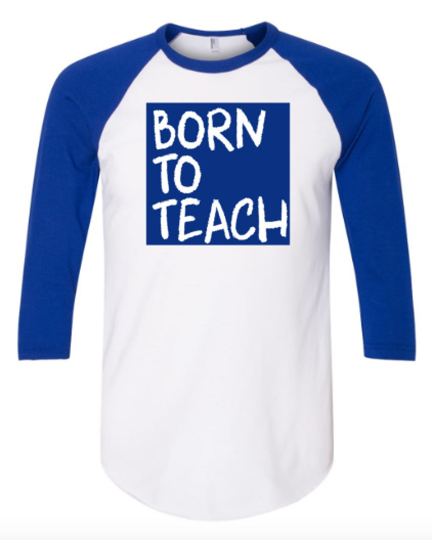 Cray Born to Teach (BLUE)