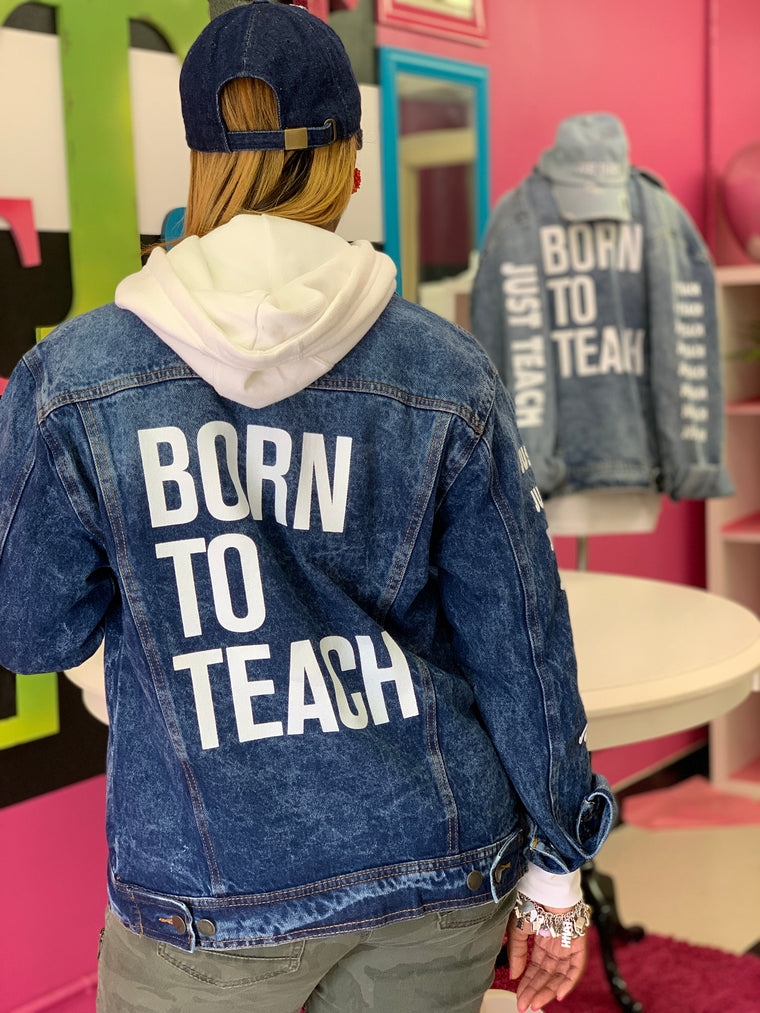 Born to Teach denim jacket (DARK WASH)