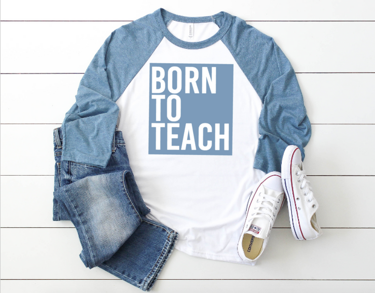 Born To Teach DENIM raglan