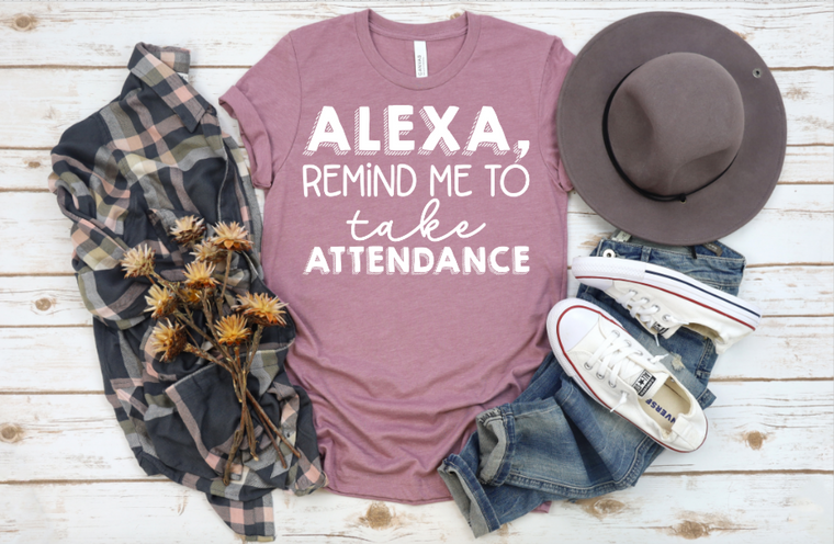 Alexa, Remind me to take attendance