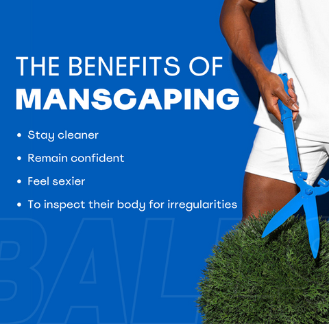 Benefits of manscaping