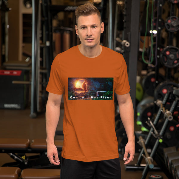 Our Lord Has Risen Short-Sleeve Unisex T-Shirt