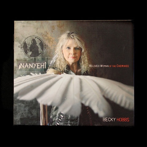 CD - Nanyehi - Beloved Woman of the Cherokee