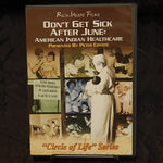 DVD - Don't Get Sick After June