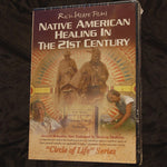 DVD - Native American Healing in the 21st Century