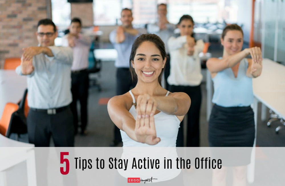 Five Tips to Stay Active in the Office