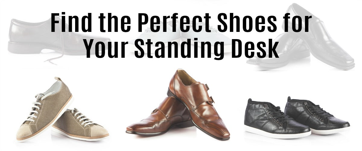 Tips to Find Perfect Shoes for Standing Desk Users