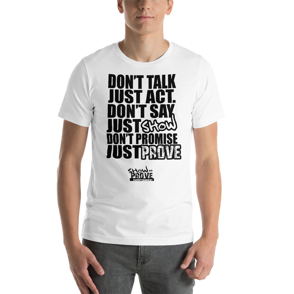 Don't Talk Just Act - Short-Sleeve Unisex T-Shirt