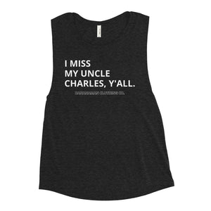 The Uncle Charles - Ladies' Muscle Tank