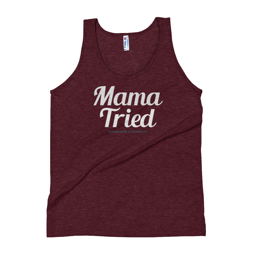 Mama Tried - Unisex Tank Top