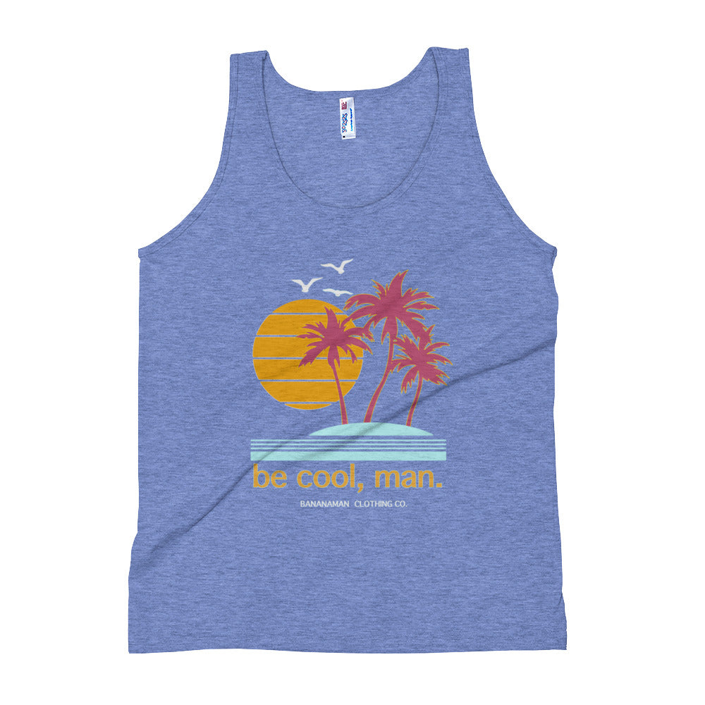 Be cool - Unisex Tank Top