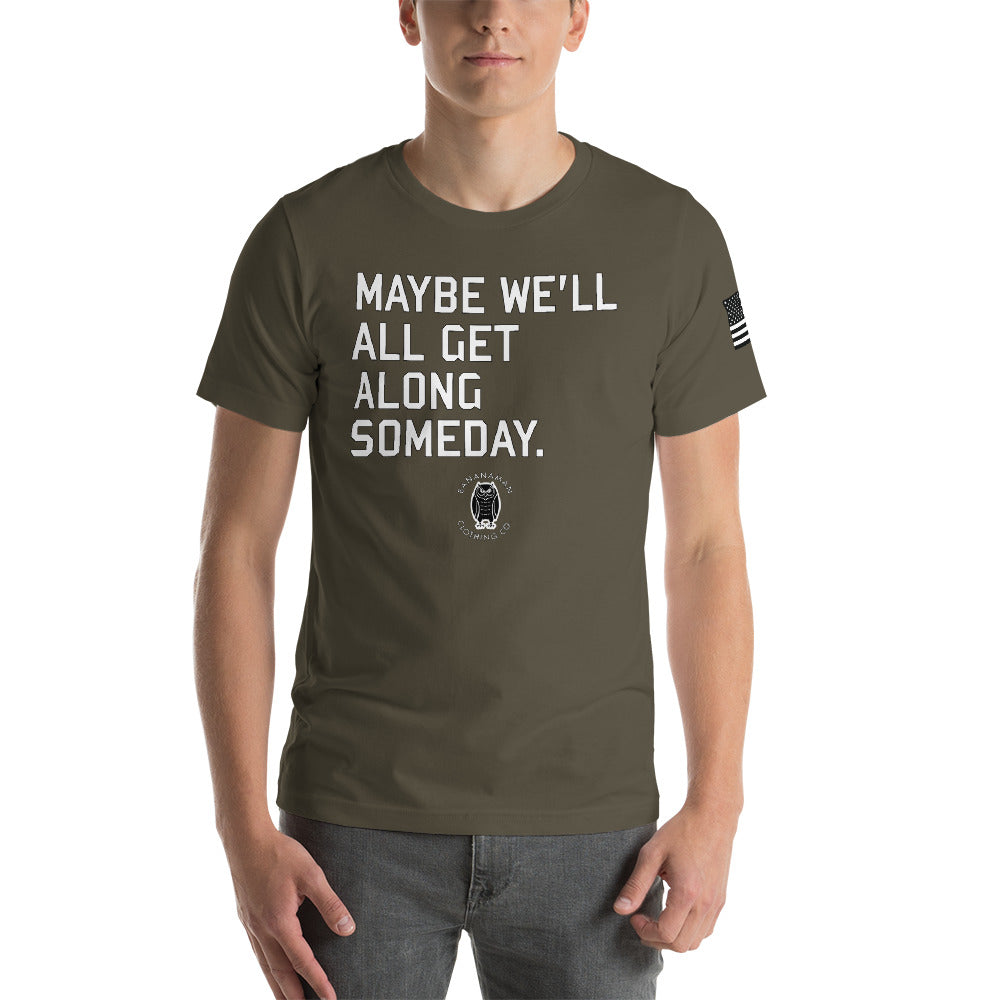 The Someday - Short-Sleeve Unisex T-Shirt