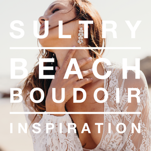 Sultry Beach Boudoir Inspiration