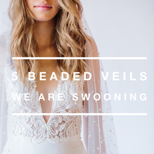 5 Beaded Veils We Are Swooning Over