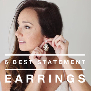 6 Best Statement Earrings