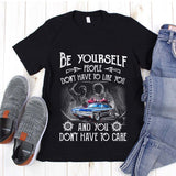Be Yourself - Tshirt