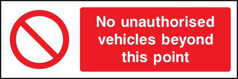 No unauthorised vehicles beyond this point. Sign