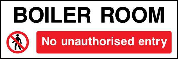 BOILER ROOM - No unauthorised entry. Sign
