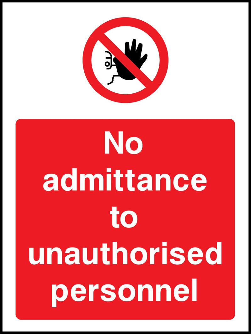 No admittance to unauthorised personnel. Sign
