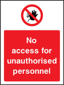 No access for unauthorised personnel. Sign