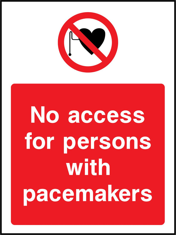 No access to persons with pacemakers Sign