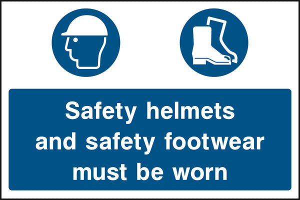 """Safety helmets and safety footwear must be worn."" Sign"
